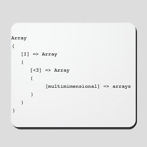 Multidimensional Arrays Mousepad