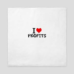 I Love Profits Queen Duvet