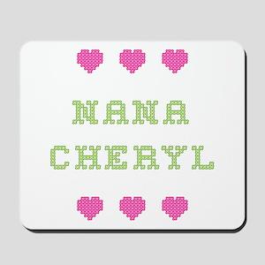Nana Cheryl Mousepad