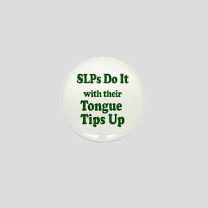 SLPs Do It Mini Button