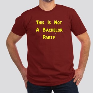 This Is Not A Bachelor Party Men's Fitted T-Shirt