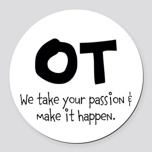 OT Your Passion Round Car Magnet