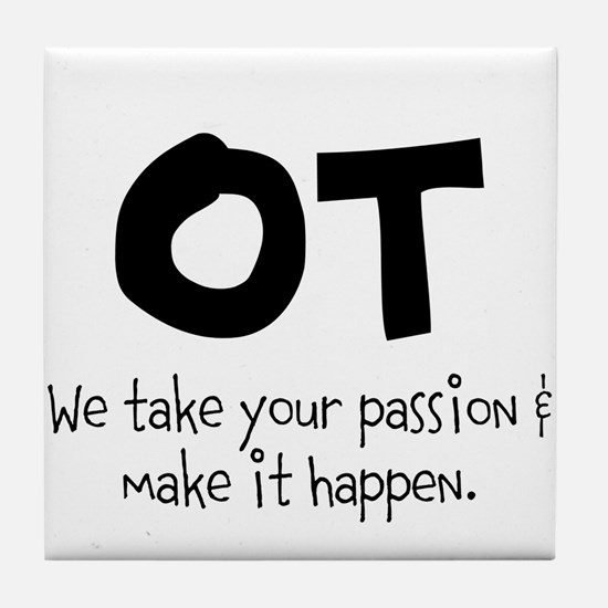 OT Your Passion Tile Coaster