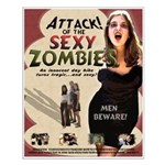 Attack of the Sexy Zombies poster!