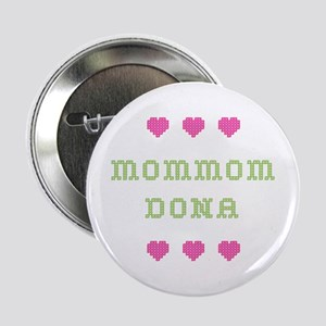 MomMom Dona Button