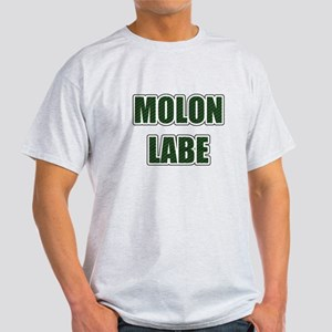 Molon Labe - Evergreen T-Shirt