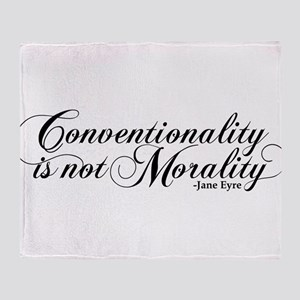 Conventionality Is Not Morality Throw Blanket