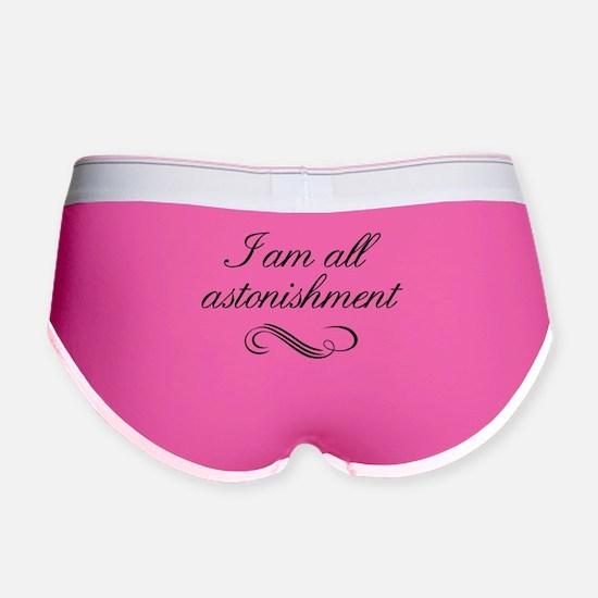 I Am All Astonishment Women's Boy Brief