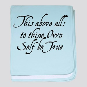 To Thine Own Self Be True baby blanket