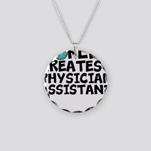 World's Greatest Physician Assistant Necklace
