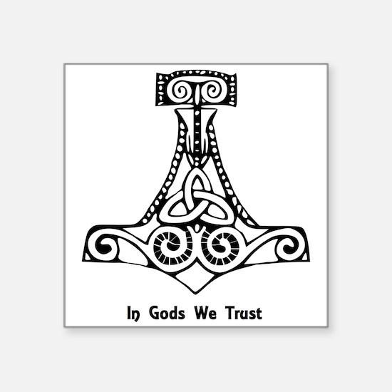 In Gods We Trust Sticker