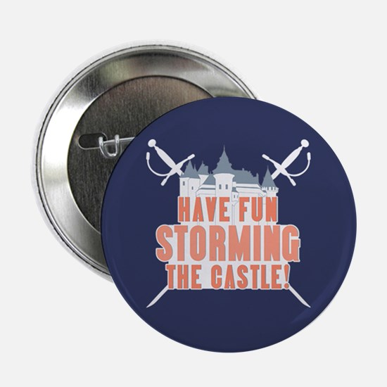 "Princess Bride Storming the Castle 2.25"" Button"