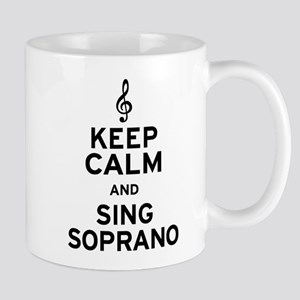 Keep Calm Sing Soprano Mug