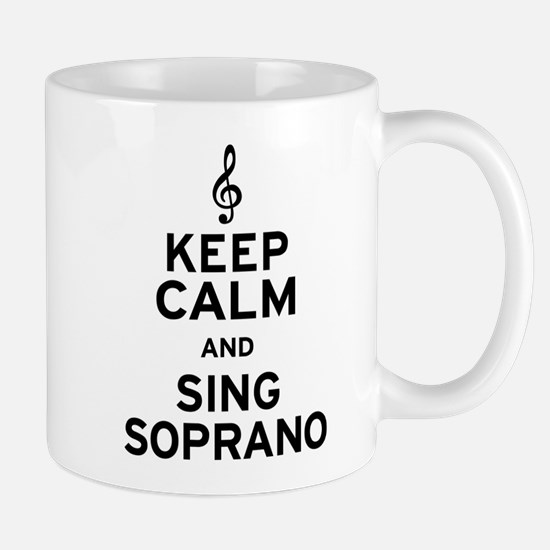 Keep Calm Sing Soprano Mug