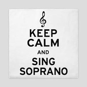 Keep Calm Sing Soprano Queen Duvet