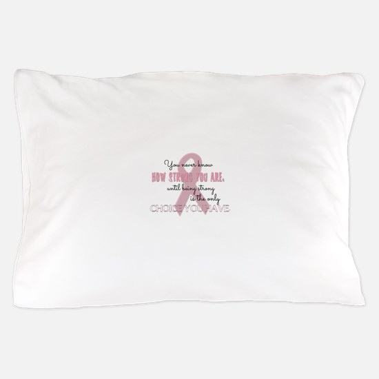 How Strong You Are Pillow Case