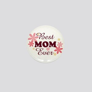 Best Mom Ever fl 1.2 Mini Button