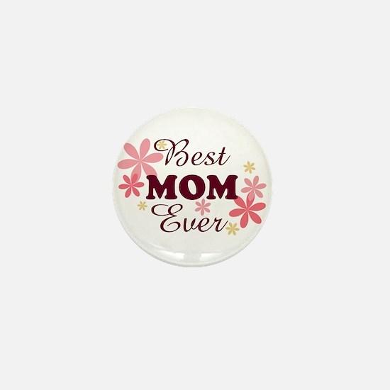 Best Mom Ever fl 1.2 Mini Button