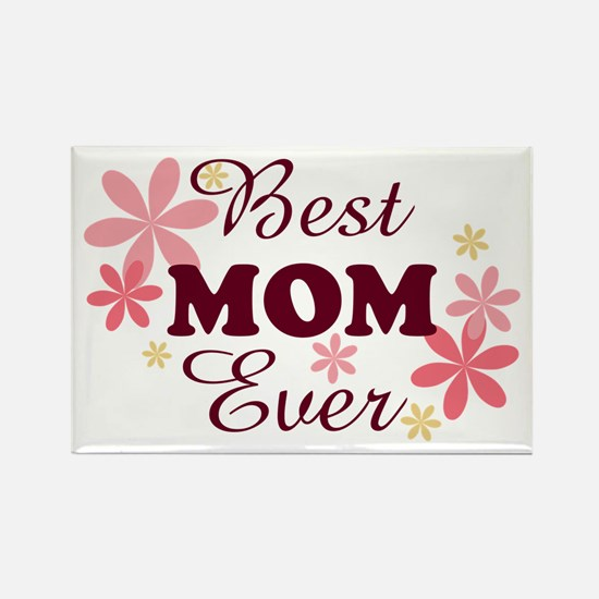 Best Mom Ever fl 1.2 Rectangle Magnet (100 pack)