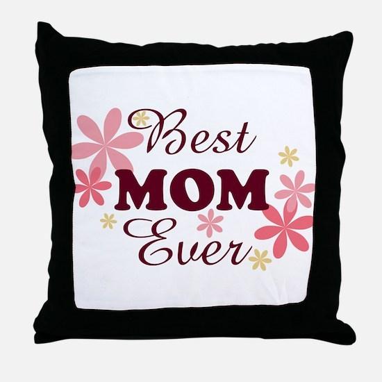 Best Mom Ever fl 1.2 Throw Pillow
