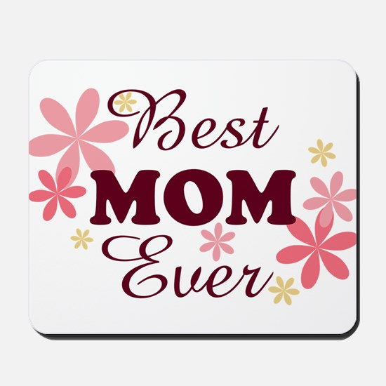 Best Mom Ever fl 1.2 Mousepad