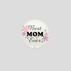 Best Mom Ever fl 1.3 Mini Button