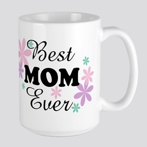 Best Mom Ever fl 1.3 Large Mug