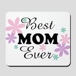 Best Mom Ever fl 1.3 Mousepad