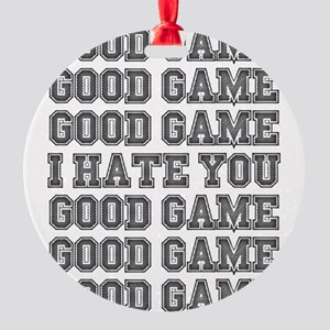 Good Game Ornament