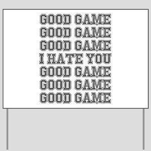 Good Game Yard Sign