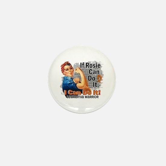 If Rosie Can Do It Leukemia Mini Button