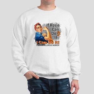 If Rosie Can Do It MS Sweatshirt