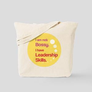 Not Bossy. Leader. Tote Bag