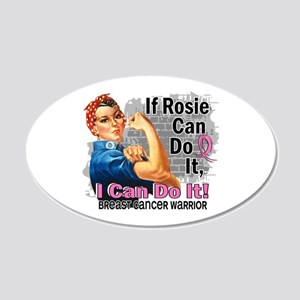 If Rosie Can Do It Breast Cancer 20x12 Oval Wall D