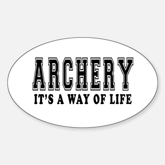 Archery It's A Way Of Life Sticker (Oval)