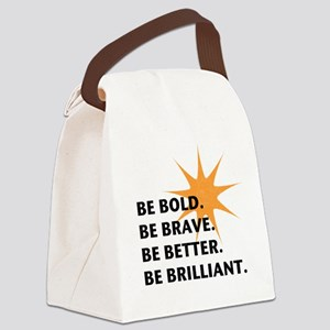 Be Bold Be Brilliant Canvas Lunch Bag