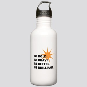 Be Bold Be Brilliant Sports Water Bottle