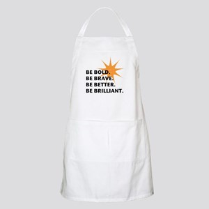 Be Bold Be Brilliant Apron