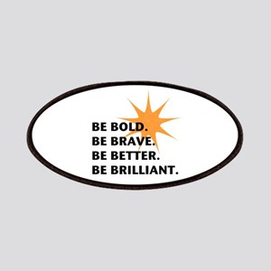 Be Bold Be Brilliant Patches