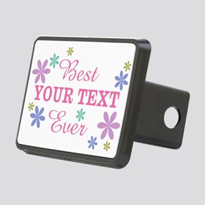 PERSONALIZE Best Ever Rectangular Hitch Cover