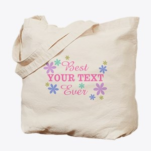 PERSONALIZE Best Ever Tote Bag