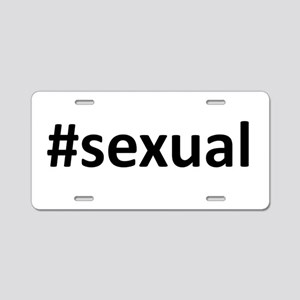 Hashtag #Sexual Aluminum License Plate