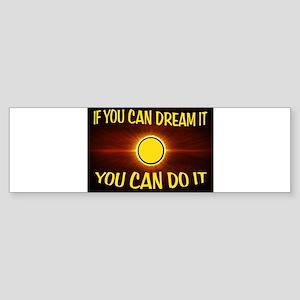 DREAM Bumper Sticker