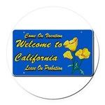 Welcome to California Round Car Magnet