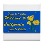 Welcome to California Tile Coaster