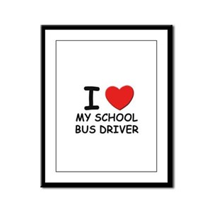 I love school bus drivers Framed Panel Print