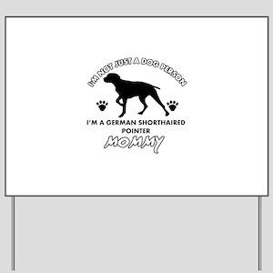 German Shorthared dog breed designs Yard Sign