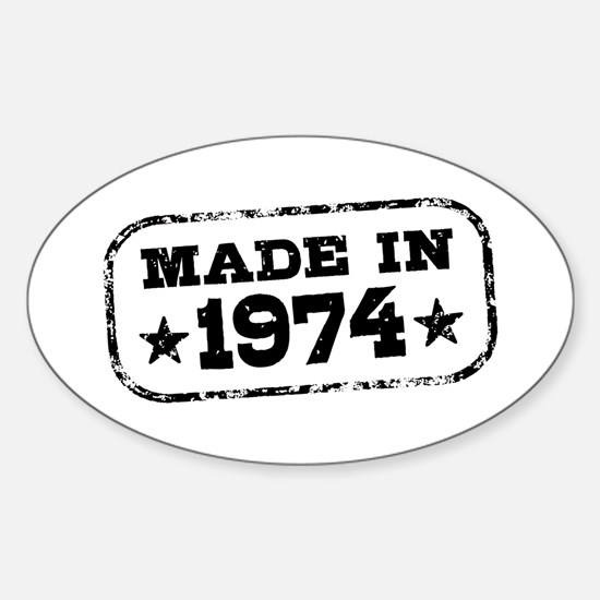 Made In 1974 Sticker (Oval)