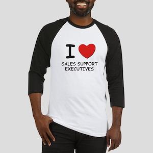 I love sales support executives Baseball Jersey