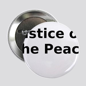 """Justice of the Peace 2.25"""" Button"""